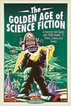 The Golden Age of Science Fiction - John Wade (Paperback)