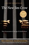 The New Jim Crow - Michelle Alexander (Hardcover)