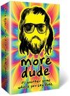 More Dude (Card Game)