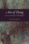 Arts Of Dying - D. Vance Smith (Paperback)