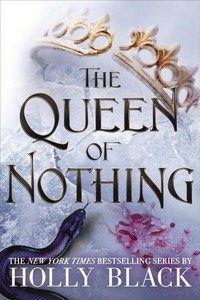 The Queen of Nothing - Holly Black (Hardcover) - Cover