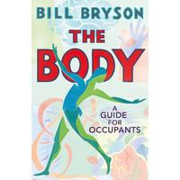 The Body - Bill Bryson (Hardcover)