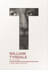 William Tyndale - Melvyn Bragg (Paperback)