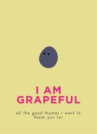 I Am Grapeful (Hardcover) - Cover