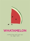 Whatamelon (Hardcover)