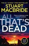 All That's Dead - Stuart Macbride (Paperback)