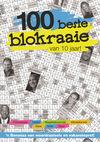100 Beste Blokraaie Van 10 Jaar! (Paperback)
