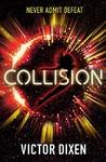 Collision - Victor Dixen (Paperback)