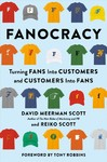 Fanocracy - David Meerman Scott (Hardcover)