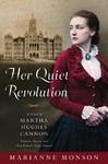 Her Quiet Revolution - Marianne Monson (Hardcover)