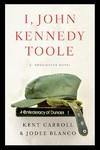 I, John Kennedy Toole - Jodee Blanco (Hardcover)