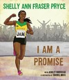 I Am A Promise - Shelly Ann Fraser Pryce (Hardcover)