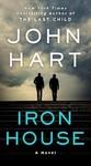 Iron House - John Hart (Paperback)