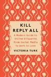 Kill Reply All - Victoria Turk (Paperback)