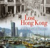 Lost Hong Kong - Peter Waller (Paperback)
