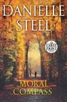 Moral Compass - Danielle Steel (Paperback)