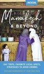 Moon Marrakesh & Beyond - Lucas Peters (Paperback)