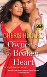 Owner Of A Broken Heart - Cheris Hodges (Paperback)