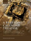 Babylon Calendar Treatise: Scholars and Invaders In the Late First Millennium Bc - Frances Reynolds (Hardcover)