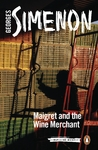Maigret and the Wine Merchant - Georges Simenon (Paperback)