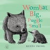 Wombat Big, Puggle Small - Renee Treml (Board book)