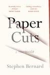 Paper Cuts - Stephen Bernard (Paperback)