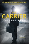 The Carrier - Mattias Berg (Hardcover)
