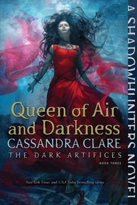 Queen of Air and Darkness - Cassandra Clare (Paperback)