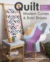 Quilt Modern Curves & Bold Stripes - Heather Black (Paperback)