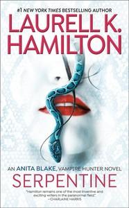 Serpentine - Laurell K. Hamilton (Paperback)