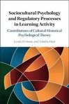 Sociocultural Psychology and Regulatory Processes in Learning Activity - Lynda D. Stone (Hardcover)