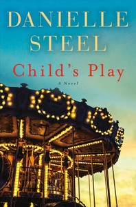 Child's Play - Danielle Steel (Hardcover)
