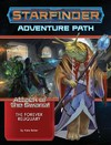 Starfinder Adventure Path - Attack of the Swarm - The Forever Reliquary (Role Playing Game)