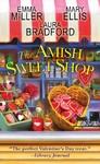 The Amish Sweet Shop - Emma Miller (Paperback)