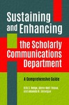 Sustaining and Enhancing the Scholarly Communications Department - Kris Helge (Paperback)
