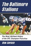 The Baltimore Stallions - Ron Snyder (Paperback)