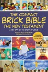 The Compact Brick Bible: The New Testament - Brendan Powell Smith (Paperback)