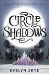 Circle Of Shadows - Evelyn Skye (Paperback)