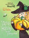 Liewe Heksie en die pampoene - Verna Vels