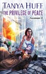 The Privilege of Peace - Tanya Huff (Paperback)