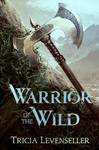 Warrior of the Wild - Tricia Levenseller (Paperback)