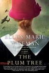 The Plum Tree - Ellen Marie Wiseman (Paperback)