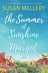 The Summer Of Sunshine And Margot - Susan Mallery (Hardcover)