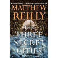 The Three Secret Cities - Matthew Reilly (Paperback)