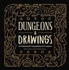 Dungeons and Drawings - Blanca Martinez De Rituerto (Hardcover)