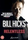 Bill Hicks: Relentless (DVD)