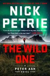 The Wild One - Nick Petrie (Hardcover)