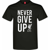Liverpool Never Give up Men's Black T-Shirt (XX-Large)