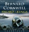 Sword of Kings - Bernard Cornwell (CD/Spoken Word)