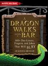 A Dragon Walks into a Bar - Jef Aldrich (Hardcover)